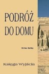 Podróż do Domu / Michael Bentley